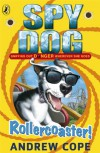 Spy Dog: Rollercoaster! - Andrew Cope