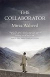 The Collaborator - Mirza Waheed