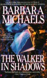 The Walker in Shadows [Paperback] - Barbara Michaels