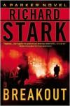 Breakout (Parker, #21) - Richard Stark