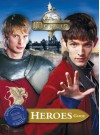 The Adventures of Merlin: Heroes Guide - Jacqueline Rayner