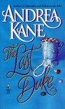 The Last Duke - Andrea Kane