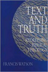 Text and Truth: Redefining Biblical Theology -