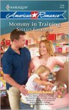 Mommy in Training - Shelley Galloway