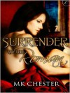Surrender to the Roman - Marty Kindall Chester