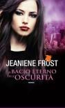 Il bacio eterno dell'oscurità (Tif extra) - Jeaniene Frost