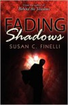 Fading Shadows - Susan C. Finelli