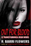 Out For Blood - R. Barri Flowers