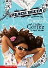 Beach Blues: The Complicated Life of Claudia Cristina Cortez - Diana G. Gallagher, Brann Garvey