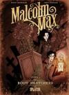 Malcolm Max 1 - Body Snatchers - Ingo Römling