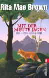 Mit der Meute jagen - Rita Mae Brown