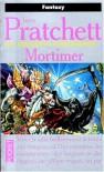 Les annales du Disque-Monde, tome 04 : Mortimer - Terry Pratchett
