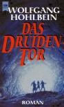 Das Druidentor - Wolfgang Hohlbein