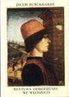 Kultura Odrodzenia we Włoszech - Jakob Burckhardt