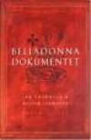Belladonna dokumentet - Ian Caldwell, Dustin Thomason