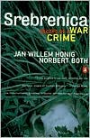 Srebrenica: Record of a War Crime - Jan Willem Honig, Norbert Both
