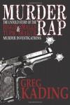Murder Rap - Greg Kading