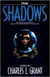 Final Shadows - Charles L. Grant