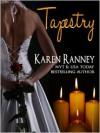 Tapestry - Karen Ranney