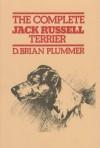 Complete Jack Russell Terrier - D. Brian Plummer