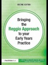 Bringing the Reggio Approach to Your Early Years Practice - Pat Brunton