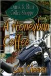 A Honeybun and Coffee - Sam Cheever