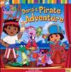 Dora's Pirate Adventure (Dora the Explorer) - Leslie Valdes, Chris Gifford, Dave Aikins