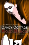 Candy Cottage - Kojo Black