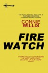 Fire Watch - Connie Willis