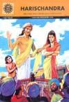 Harishchandra (Amar Chitra Katha) - Anant Pai