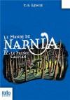 Le Prince Caspian (Le Monde de Narnia, #4) - C.S. Lewis