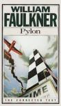 Pylon: The Corrected Text - William Faulkner, Noel Polk