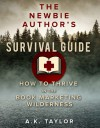 The Newbie Author's Survival Guide - A.K. Taylor