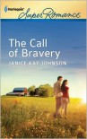 The Call of Bravery - Janice Kay Johnson