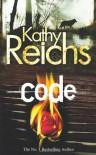 Code (Tory Brennan 3) - Kathy Reichs