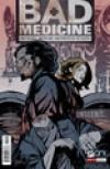Bad Medicine #1 - Nunzio DeFilippis, Christina Weir