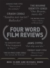 Four Word Film Reviews - Benj Clews, Michael Onesi