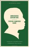 Ambiguous Adventure - Cheikh Hamidou Kane, Katherine Woods, Wole Soyinka