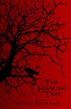 The Hanging Tree: A Novella - Michael Phillip Cash
