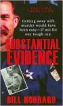 Substantial Evidence - Bill Hubbard