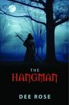 The Hangman - Dee Rose