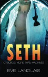 Seth (Cyborgs: More Than Machines) (Volume 5) - Eve Langlais