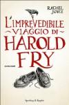 L'imprevedibile viaggio di Harold Fry - Rachel Joyce