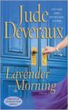 Lavender Morning (Edilean, #1) - Jude Deveraux