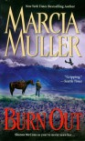 Burn Out (Sharon McCone, #25) - Marcia Muller