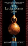 The Lucky Gourd Shop - Joanna C. Scott