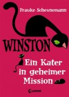 Ein Kater in geheimer Mission - Frauke Scheunemann