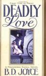 Deadly Love - Brenda Joyce, Brenda Joyce
