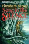 Song In The Silence: The Tale of Lanen Kaelar - Elizabeth Kerner