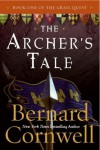 The Archer's Tale (The Grail Quest, #1) - Bernard Cornwell